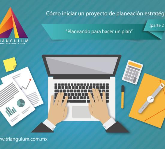 Cómo iniciar un proyecto de planeación estratégica (Parte 2 de 6)